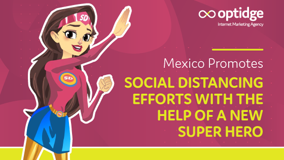 Mexico Promotes Social Distancing Efforts With the Help of a New Super Hero