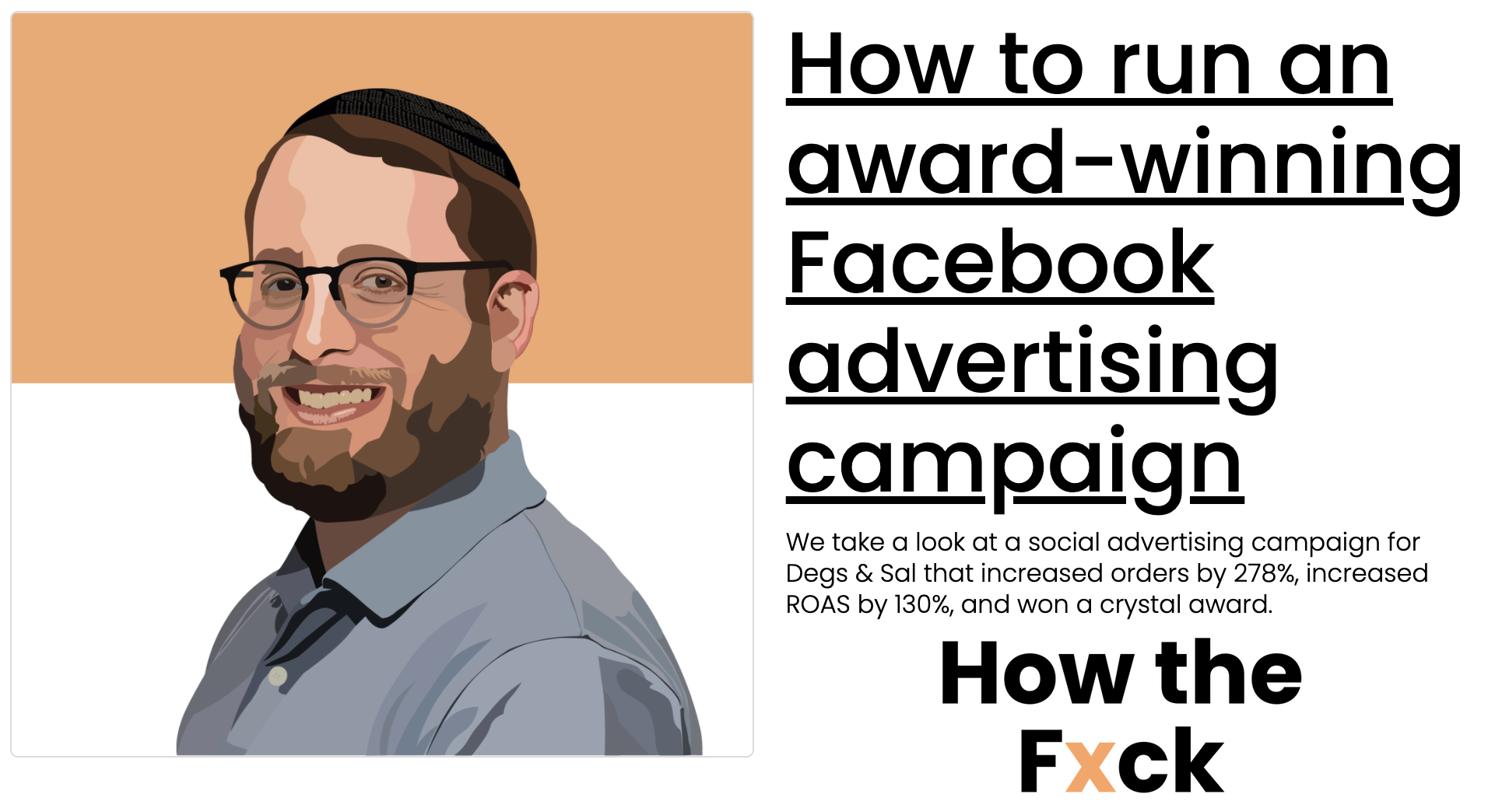Podcast: How to run an award-winning Facebook advertising campaign | How the Fxck